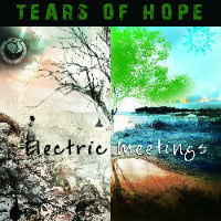ELECTRIC MEETINGS (EP) - Tears of hope